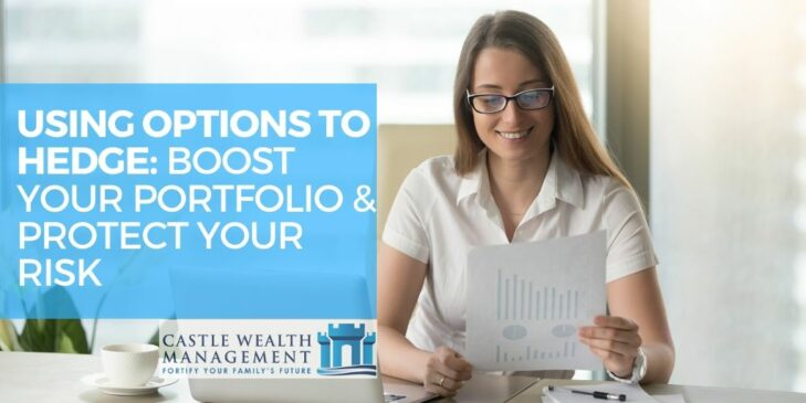USING OPTIONS TO HEDGE BOOST YOUR PORTFOLIO PROTECT YOUR RISK 1