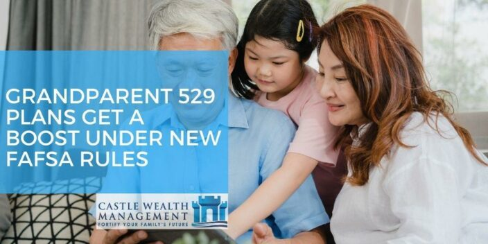 Grandparent 529 Plans Get a Boost Under New FAFSA Rules 2