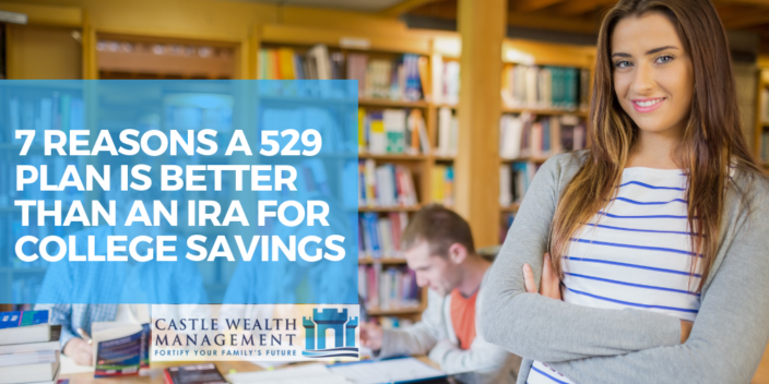 7 Reasons a 529 Plan is Better than an IRA for College Savings